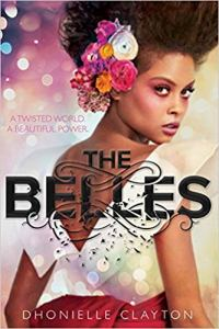 The Belles (Belles #1)