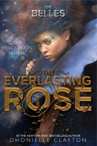 The Everlasting Rose (The Belles #2)
